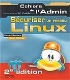 couverture du livre Sécuriser un réseau linux