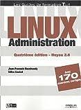 couverture du livre Linux Administration - Noyau 2.6