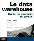 couverture du livre Le Datawarehouse - Guide de conduite de projet