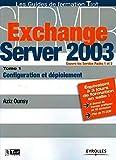 couverture du livre Exchange Server 2003 Tome 1 : Configuration et déploiement