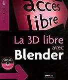 couverture du livre La 3D libre avec Blender