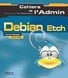 couverture du livre Debian Etch GNU/Linux