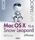 couverture du livre Mac OS X 10.6 Snow Leopard Efficace