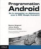 couverture du livre Programmation Android : De la conception au déploiement avec le SDK Google Android 2