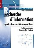 couverture du livre Recherche d'information - Applications, modèles et algorithmes