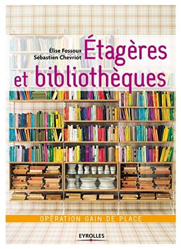 etag res et biblioth ques op ration gain de place details. Black Bedroom Furniture Sets. Home Design Ideas