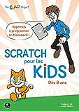 couverture du livre Scratch pour les kids : Dès 8 ans
