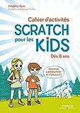 couverture du livre Cahier d'activités Scratch pour les kids : Dès 8 ans