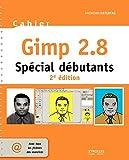 couverture du livre Cahier Gimp 2.8 : Spécial débutants