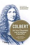 Colbert, une source d'inspiration pour les décideurs d'aujourd'hui