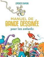 Manuel de bande dessinée pour les enfants - Lorenzo Chiavini