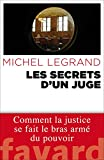 Les secrets d'un juge / Michel Legrand