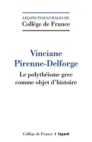 Le polythéisme grec comme objet d'histoire
