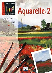 Aquarelle, volume 2 : 12 modèles…