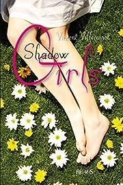 Shadow Girls av Vincent Villeminot