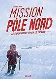 Mission pôle Nord