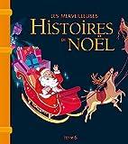 Les merveilleuses histoires de Noël.