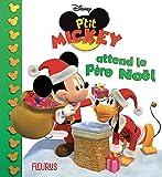 P'tit Mickey attend le Père Noël