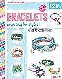Bracelets pour tous les styles !