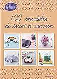 """Afficher """"100 modèles de tricot et tricotin"""""""