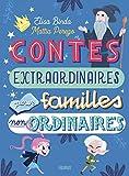 Contes extraordinaires pour familles non ordinaires