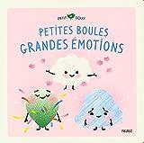 Petites boules, grandes émotions