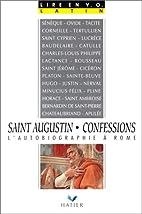 Confessions de Saint Augustin by Brigitte…