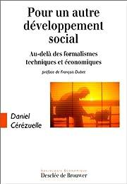 Pour un autre développement social :…