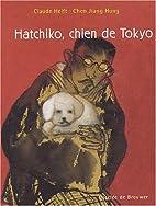 Hatchiko, chien de Tokyo by Claude Helft