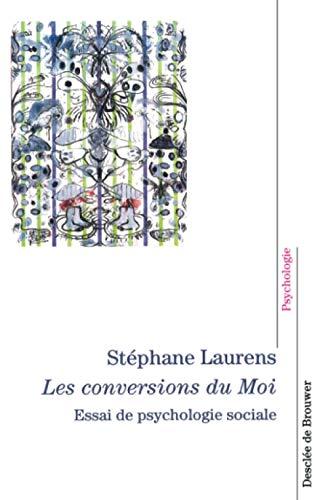Les conversions du moi