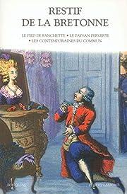 Romans, tome 1 : Le Pied de Fanchette - Le…