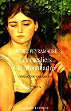 Suzanne Valadon by Michel Peyramaure