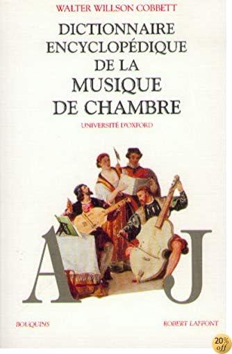 By Walter Wilson Cobbett Dictionnaire De La Musique De Chambre 2 Volumes Telecharger Epub Pdf