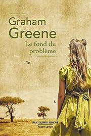 Le Fond du problème de Graham Greene