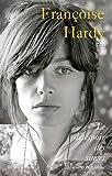 Le désespoir des singes-- et autres bagatelles / Françoise Hardy