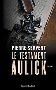 Le Testament Aulick av Pierre Servent