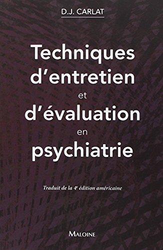 Techniques d'entretien et d'évaluation en psychiatrie