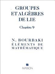 Groupes et algebres de Lie - Chapitre 9…