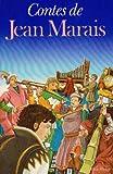 Contes de Jean Marais / [ill. et lettrines originales de l'auteur]