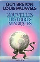 Nouvelles histoires magiques by Louis…