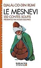 The Masnavi by Maulana Jalalu-'D-Din…