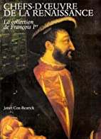 The Collection of Francis I: Royal Treasures…