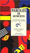 Paroles de musiciens by Françoise Ballarin