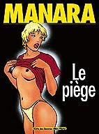 Le Piège by Milo Manara