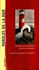 Paroles de la mer by Jean-Pierre…