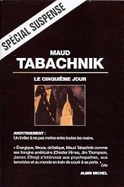 Le cinquie me jour : roman af Maud Tabachnik