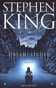 Dreamcatcher (Romans, Nouvelles, Recits…