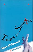 Toutes des Saintes by Mary O'Connell