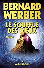 Souffle Des Dieux (Le) (Romans, Nouvelles,…