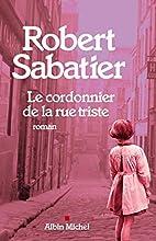 Le Cordonnier de la rue triste by Robert…